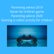 Parenting advice 2019 Never let children game